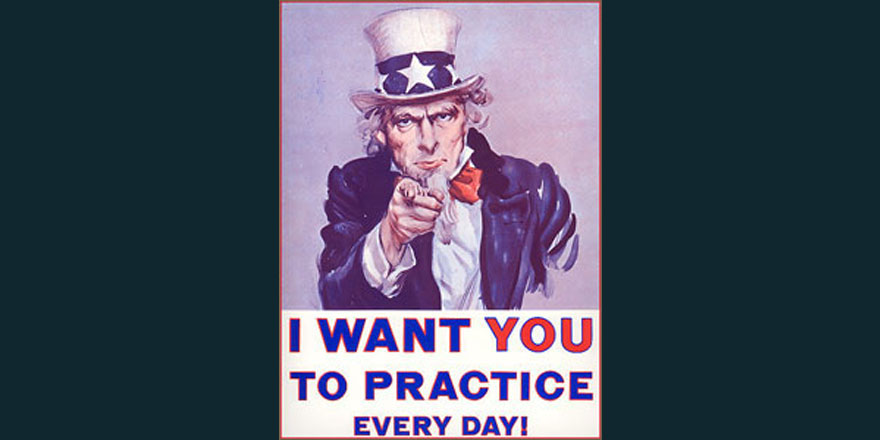 Uncle-Sam-says-practice-every-da